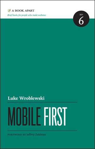 Learn more about the book 'Mobile First', by Luke Wroblewski